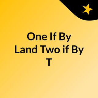 One If By Land Two If By T Episode #2 - Cotton Mather's vaccine agenda.