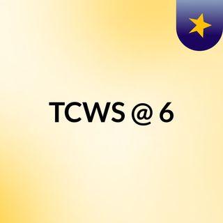 TCWS @ 6