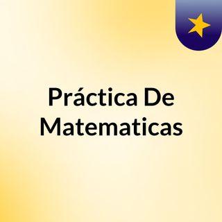 Práctica De Matematicas