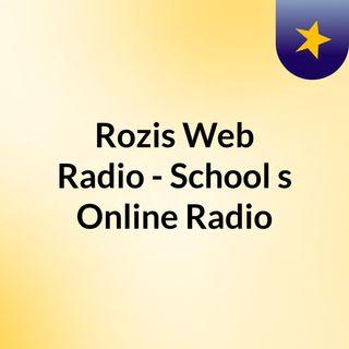 Rozis Web Radio - School's Online Radio