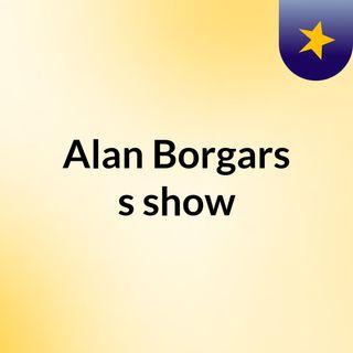 Alan Borgars's show