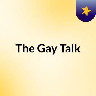 The Gay Talk