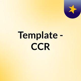 Template - CCR