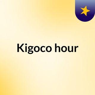 Kigoco hour