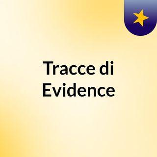 Tracce di Evidence