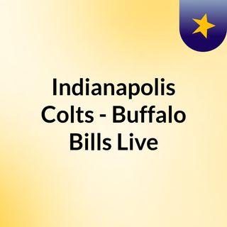 Indianapolis Colts - Buffalo Bills Live
