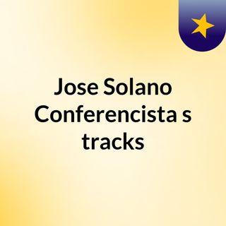 Jose Solano Conferencista's tracks