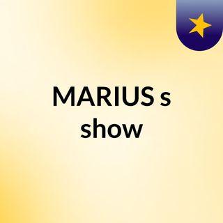 MARIUS's show