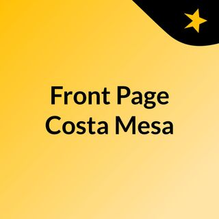 Front Page Costa Mesa
