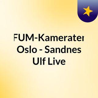 KFUM-Kameratene Oslo - Sandnes Ulf Live