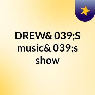 DREW'S LIVE