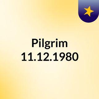 Pilgrim 11.12.1980