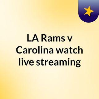 LA Rams v Carolina watch live streaming