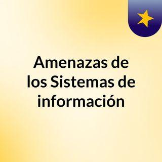 Amenazas de los sistemas de informacion #ale#