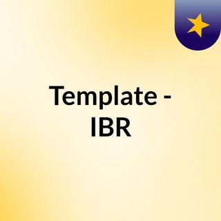 Template - IBR