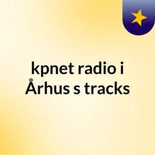 kpnet radio i Århus's tracks