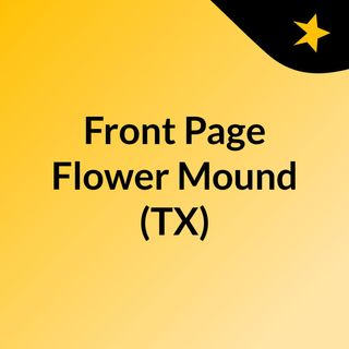 Front Page Flower Mound (TX)