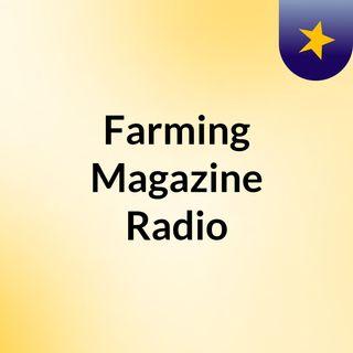 Farming Magazine Radio