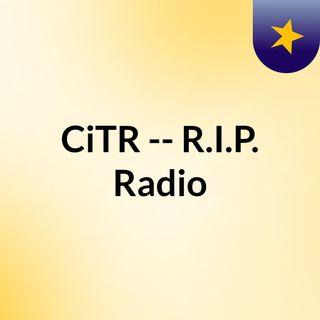 CiTR -- R.I.P. Radio