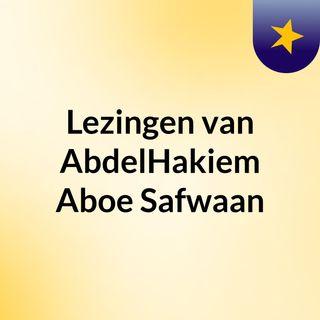 Lezingen van AbdelHakiem Aboe Safwaan