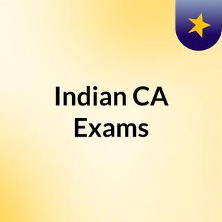 Indian CA Exams