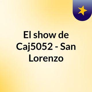 MIERCOLES 25 FM SAN LORENZO