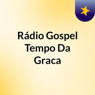 Bônus 1 Hora Direto - Rádio Gospel Tempo Da Graca
