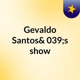Gevaldo Santos's show