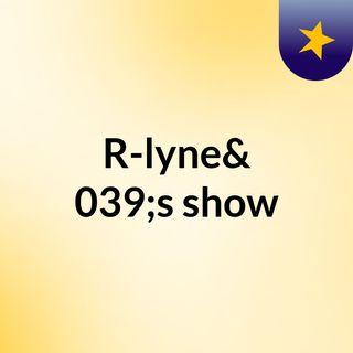 R-lyne SA, Kay-1nder, T.S,cyclone Lay,sway Easy