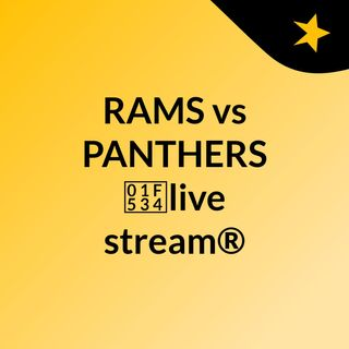 RAMS vs PANTHERS  🔴live stream®