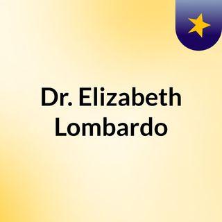 Dr. Elizabeth Lombardo