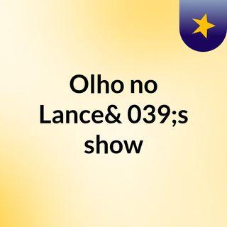Olho No Lance #2