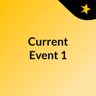 Curent Event 1