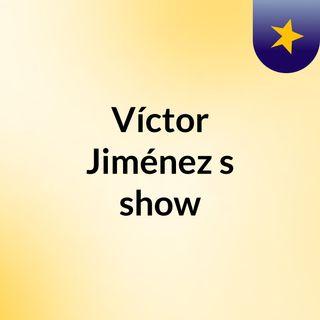 Víctor Jiménez's show