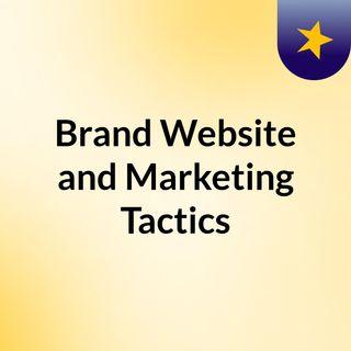 Brand Website and Marketing Tactics - EP-1