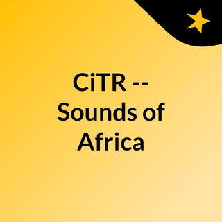 CiTR -- Sounds of Africa