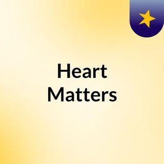 Broken #HeartMatters