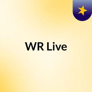 WR Live