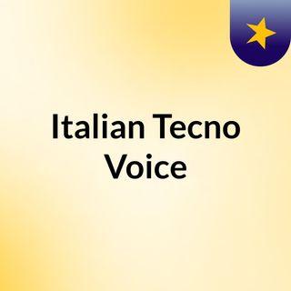 Italian Tecno Voice - 27/10/2011