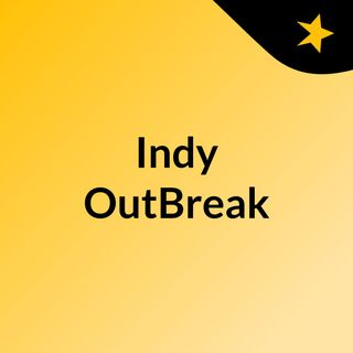 Indy OutBreak SNEEK PEEK PROMO RADIO STATION