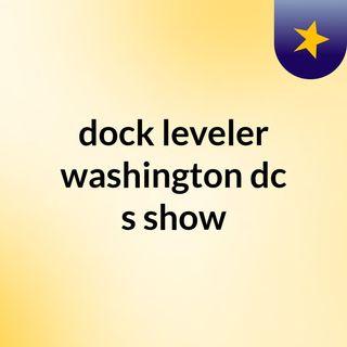 dock leveler washington dc's show