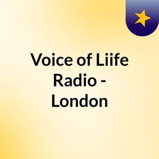 Voice of Liife Radio - London