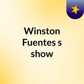 Winston Fuentes's show