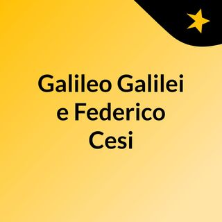 Galileo Galilei e Federico Cesi