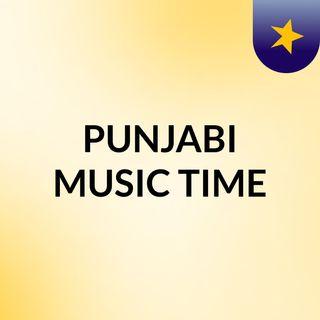PUNJABI MUSIC TIME