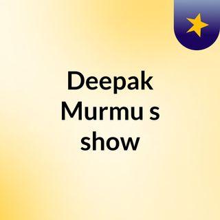 Deepak Murmu