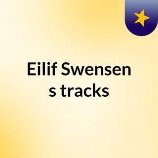 Eilif Swensen's tracks