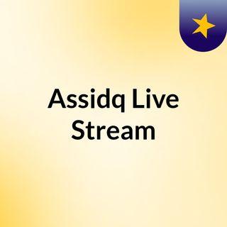 Assidq Live Stream