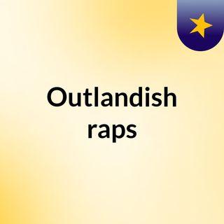 Outlandish raps
