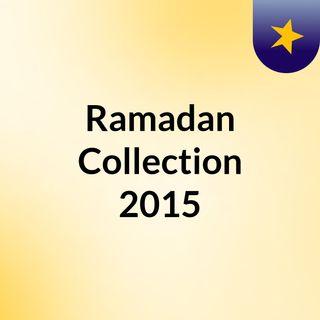 Ramadan Collection 2015